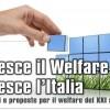 Cresce il welfare, cresce l'Italia scrive a Monti