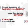 COVID-19 e lavoratori con disabilità: cosa è successo?